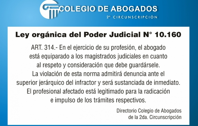 Por el respeto y la dignidad en el ejercicio profesional. Colegio de Abogados de Rosario