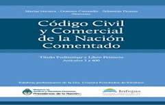 Para descargar. Tomo I y II Código Civil y Comercial de la Nación Comentado