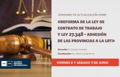 """Seminario de actualización sobre """"Reforma de la Ley de Contrato de Trabajo y Ley 27.348 - Adhesión de las provincias a la LRT"""""""